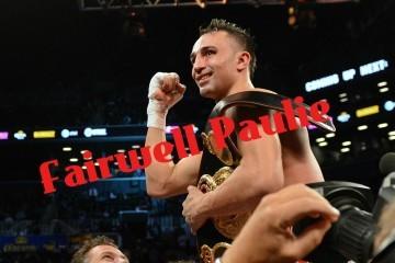 Fairwell Paulie Malignaggi